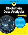 Télécharger le livre :  Blockchain Data Analytics For Dummies