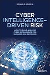 Télécharger le livre :  Cyber Intelligence-Driven Risk