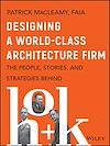 Télécharger le livre :  Designing a World-Class Architecture Firm