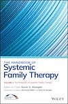 Télécharger le livre :  The Handbook of Systemic Family Therapy, The Profession of Systemic Family Therapy
