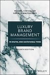 Télécharger le livre :  Luxury Brand Management in Digital and Sustainable Times