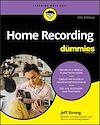 Télécharger le livre :  Home Recording For Dummies