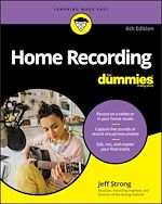 Download this eBook Home Recording For Dummies