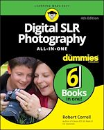 Download this eBook Digital SLR Photography All-in-One For Dummies