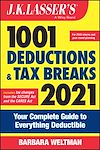 Télécharger le livre :  J.K. Lasser's 1001 Deductions and Tax Breaks 2021