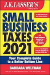 Télécharger le livre :  J.K. Lasser's Small Business Taxes 2021