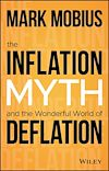 Télécharger le livre :  The Inflation Myth and the Wonderful World of Deflation