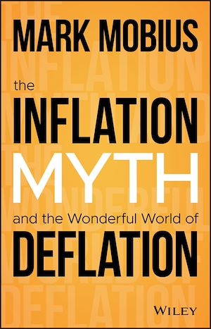 Téléchargez le livre :  The Inflation Myth and the Wonderful World of Deflation