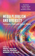 Téléchargez le livre :  Media Pluralism and Diversity