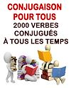 Télécharger le livre :  Conjugaison pour tous - 2000 verbes conjugués à tous les temps