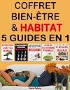Télécharger le livre :  Coffret Bien-être & Habitat - 5 guides en 1