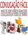 Télécharger le livre :  Conjugação fácil - Mais de 2.000 verbos franceses conjugaveis em todos os tempos