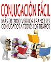 Télécharger le livre :  Conjugación fácil. Más de 2000 verbos franceses conjugados a todos los tiempos