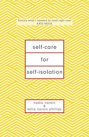 Téléchargez le livre :  Self-Care for Self-Isolation