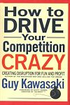 Télécharger le livre :  How to Drive Your Competition Crazy