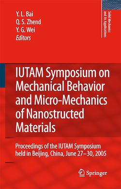 IUTAM Symposium on Mechanical Behavior and Micro-Mechanics of Nanostructured  Materials