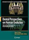 Télécharger le livre :  Dental Perspectives on Human Evolution
