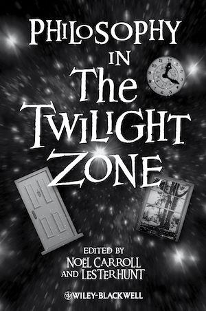 Téléchargez le livre :  Philosophy in The Twilight Zone
