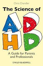 Téléchargez le livre :  The Science of ADHD