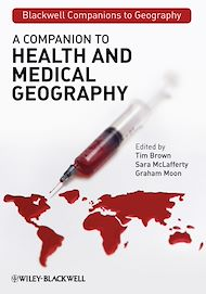 Téléchargez le livre :  A Companion to Health and Medical Geography