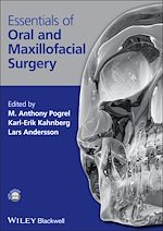 Télécharger cet ebook : Essentials of Oral and Maxillofacial Surgery