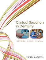 Télécharger cet ebook : Clinical Sedation in Dentistry