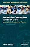 Download this eBook Knowledge Translation in Health Care