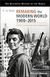Download this eBook Remaking the Modern World 1900 - 2015