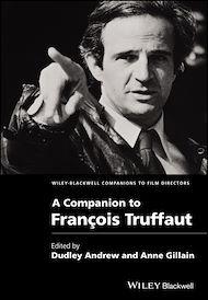 Téléchargez le livre :  A Companion to François Truffaut