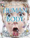 Télécharger le livre :  The Little Brainwaves Investigate Human Body