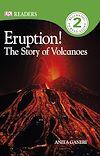 Télécharger le livre :  Eruption! The Story of Volcanoes