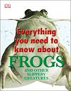 Télécharger le livre :  Everything You Need To Know About Frogs
