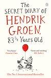 Télécharger le livre :  The Secret Diary of Hendrik Groen, 83¼ Years Old