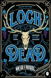 Download this eBook Loch of the Dead