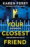 Download this eBook Your Closest Friend