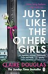 Télécharger le livre :  Just Like the Other Girls
