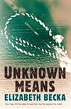 Télécharger le livre :  Unknown Means