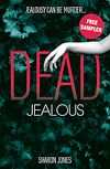 DEAD JEALOUS FREE READING SAMPLER