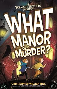 Download the eBook: What Manor of Murder?