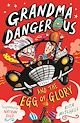 Download this eBook Grandma Dangerous and the Egg of Glory