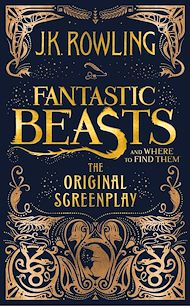 Téléchargez le livre :  Fantastic Beasts and Where to Find Them: The Original Screenplay