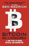 Télécharger le livre :  Bitcoin Billionaires