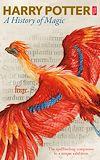 Télécharger le livre :  Harry Potter: A History of Magic