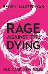 Télécharger le livre :  Rage Against the Dying