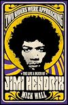 Télécharger le livre :  Two Riders Were Approaching: The Life & Death of Jimi Hendrix