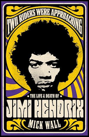 Téléchargez le livre :  Two Riders Were Approaching: The Life & Death of Jimi Hendrix