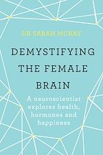 Download this eBook Demystifying The Female Brain