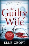 Télécharger le livre :  The Guilty Wife
