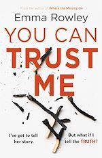 Téléchargez le livre :  You Can Trust Me
