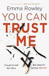 Télécharger le livre :  You Can Trust Me